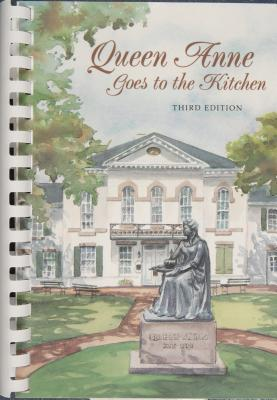 Queen Anne Goes to the Kitchen Episcopal Church Women of All Saints Par