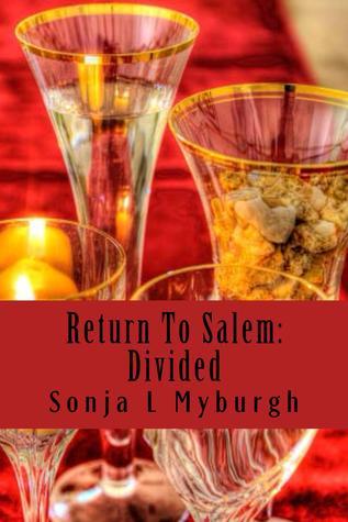 Divided (Return To Salem, #2)  by  Sonja L. Myburgh