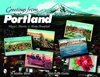 Greetings from Portland Mary L. Martin