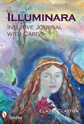 Illuminara Intuitive Journal [With Cards]  by  Elaine Clayton