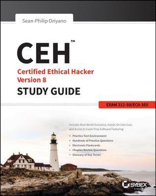 Ceh: Certified Ethical Hacker Version 8 Study Guide Sean-Philip Oriyano