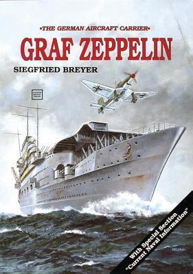 Aircraft Carrier: Graf Zeppelin  by  Siegfried Breyer