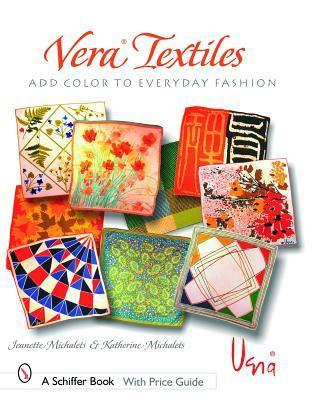 Vera Textiles Add Color to Everyday Fashions Jeanette Michalets
