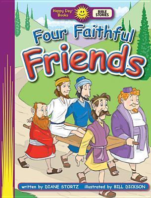 Four Faithful Friends Diane Stortz