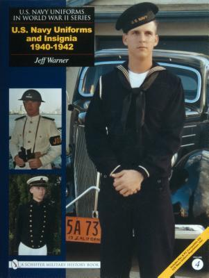 U.S. Navy Uniforms and Insignia, 1940-1942 Jeff Warner