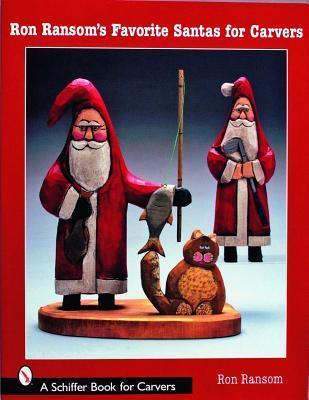 Ron Ransoms Favorite Santas for Carvers Ron Ranson