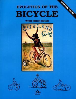 Evolution of the Bicycle N. Lee Wood
