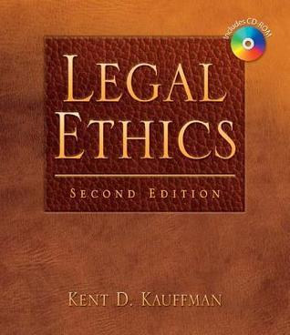 Legal Ethics (Book Only)  by  Kent Kauffman