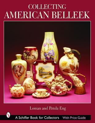 Collecting American Belleek Loman Eng
