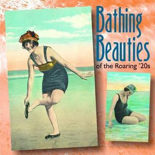 Bathing Beauties of the Roaring 20s  by  Mary L. Martin