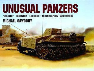 Unusual Panzers  by  Michael Sawodny