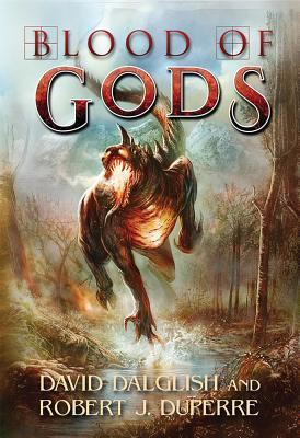 Blood of Gods (Breaking World, #3) David Dalglish