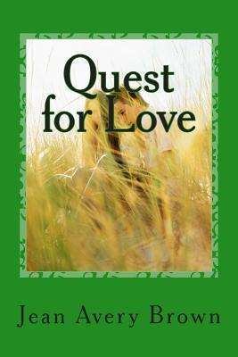 Quest for Love (Sheridan #1)  by  Jean Avery Brown