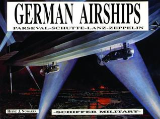 German Airships  by  Heinz J. Nowarra