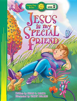 Jesus Is My Special Friend Susan S Balika