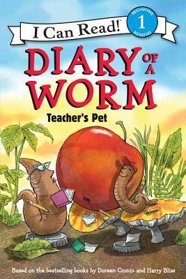 Diary of a Worm: Teachers Pet (I Can Read!, Level 1) Doreen Cronin