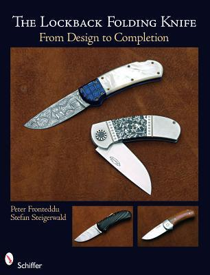 The Lockback Knife: From First Design To Completed Folding Peter Fronteddu