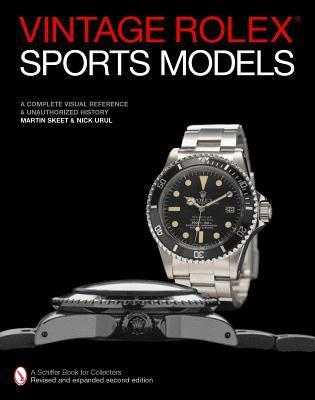 Vintage Rolex: Sports Models  by  Martin Skeet