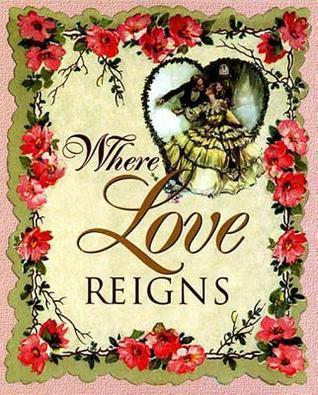 Where Love Reigns Yeilding Scribner