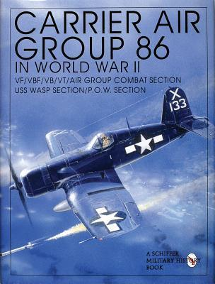 Carrier Air Group 86 in World  by  Schiffer Publishing Ltd.