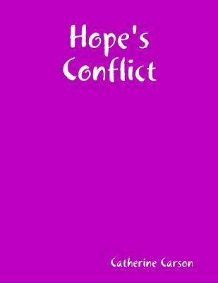 Hopes Conflict  by  Catherine Carson