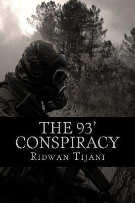 The 93 Conspiracy: A James Bola Novel  by  Ridwan Moses Tijani