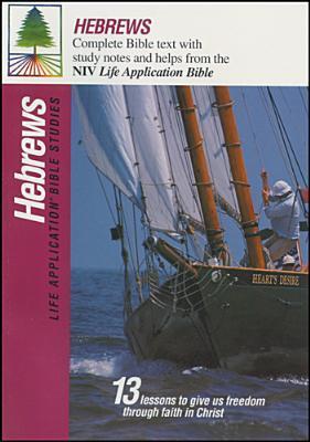 Hebrews (Life Application Bible Studies  by  Neil S. Wilson