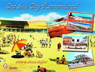 Sea Isle City Remembered Mike Stafford