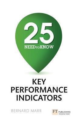 25 Need-To-Know Key Performance Indicators Bernard Marr