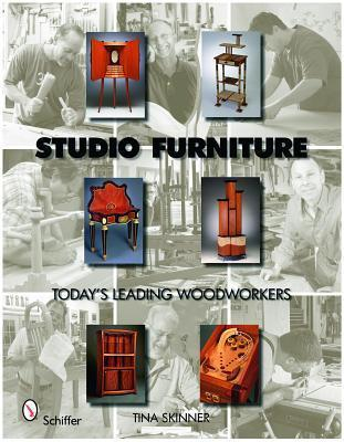 Studio Furniture: Todays Leading Woodworkers Tina Skinner