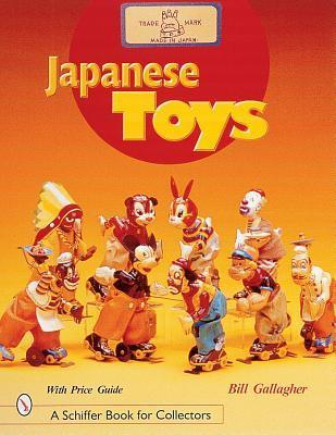 Japanese Toys: Amusing Playthings from the Past.  by  William C. Gallagher