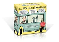 Its a Busload of Pigeon Books!  by  Mo Willems