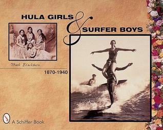 Hula Girls and Surfer Boys  by  Mark Blackburn