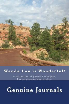 Wanda Lou Is Wonderful Dee Ann Larsen