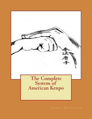Complete System of American Kenpo  by  LeAnn Rathbone