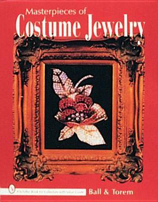 Masterpieces of Costume Jewelry  by  Joanne Dubbs Ball