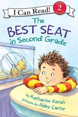 The Best Seat in Second Grade (I Can Read Book 2 Series) Katharine Kenah