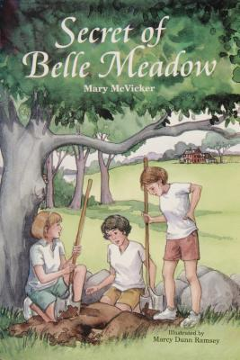Secret of Belle Meadow Mary McVicker