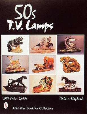 50s TV Lamps  by  Calvin Shepherd