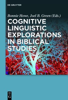 Cognitive Readings of Sacred Texts Bonnie Howe