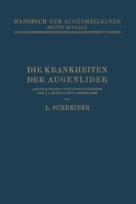 Die Krankheiten Der Augenlider  by  Ludwig Schreiber