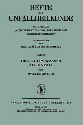 Der Tod Im Wasser ALS Unfall  by  Walter Gmelin