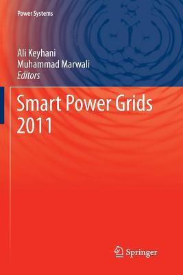 Smart Power Grids 2011 Ali Keyhani