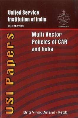 Multi-Vector Policies of Central Asian Nations and India  by  Vinod Anand