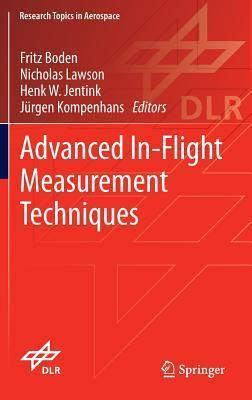Advanced In-Flight Measurement Techniques  by  Fritz Boden