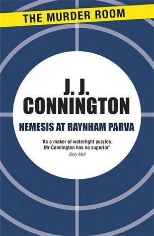 Nemesis at Raynham Parva J.J. Connington