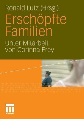 Erschopfte Familien  by  Ronald Lutz