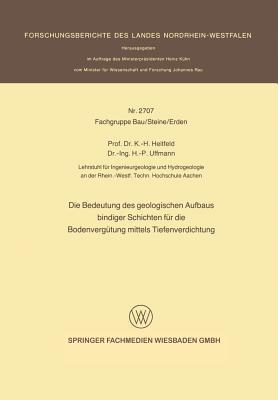 Die Bedeutung Des Geologischen Aufbaus Bindiger Schichten Fur Die Bodenvergutung Mittels Tiefenverdichtung Karl-Heinrich Heitfeld