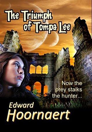 The Triumph of Tompa Lee Edward Hoornaert
