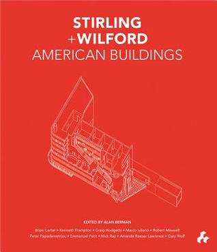 Stirling and Wilford American Buildings Craig Hodgetts